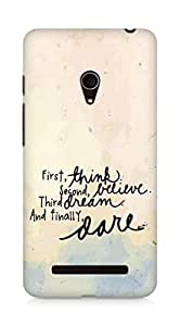 AMEZ think belive dream dare Back Cover For Asus Zenfone 5