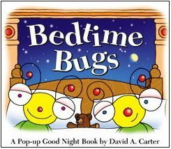 Bedtime Bugs: A Pop-up Good Night Book by David A. Carter PDF