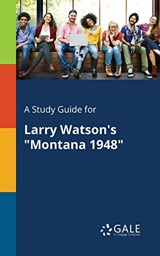 """A Study Guide for Larry Watson's """"Montana 1948"""""""
