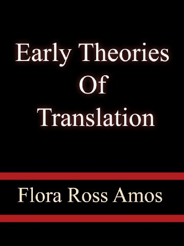 Early+Theories+Of+Translation+-+Flora+Ross+Amos
