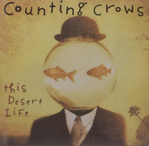 Counting Crows - This Desert Life - Zortam Music