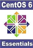 CentOS 6 Essentials (English Edition)