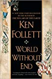 World Without End Publisher: Signet; Reprint edition
