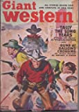 img - for GIANT WESTERN: August, Aug. 1949 (