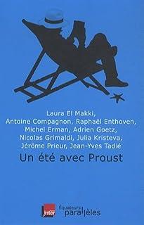 Un été avec Proust, El-Makki, Laura