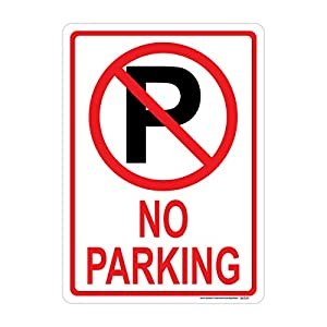 No Parking Sign (with Symbol), Includes Holes, 3M Sheeting, Highest Gauge Aluminum, Laminated, UV Protected, Made in USA, Safety, Parking