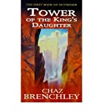 Tower of the King's Daughter (0099246023) by Brenchley, Chaz