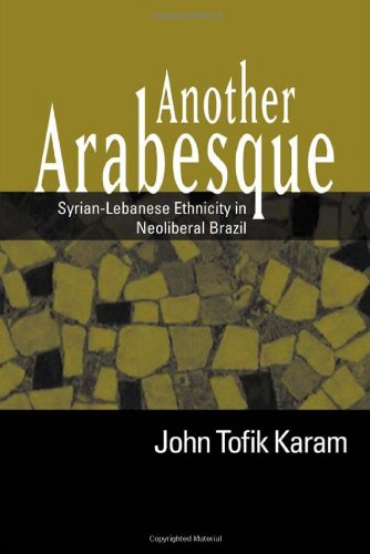 Another Arabesque: Syrian-Lebanese Ethnicity in...