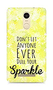 AMEZ dont let anyone dull your sparkle Back Cover For Xiaomi Redmi Note 3