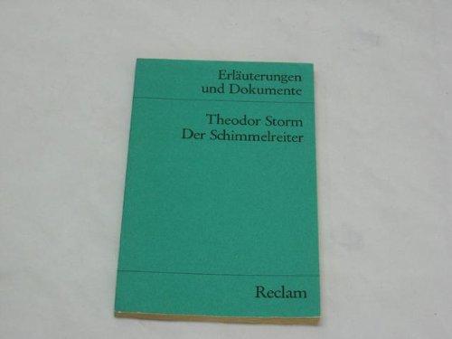 Theodor Storm, Der Schimmelreiter : Erl. u. Dokumente.