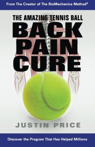 The Amazing Tennis Ball Back Pain Cure