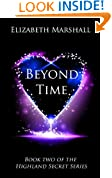 Beyond Time (Highland Secret Series Book 2)