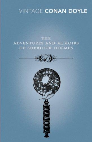 Arthur Conan Doyle - The Adventures and Memoirs of Sherlock Holmes (Vintage Classics)