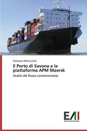 il-porto-di-savona-e-la-piattaforma-apm-maersk