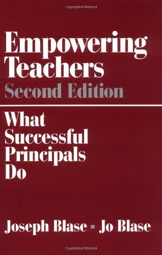 Empowering Teachers: What Successful Principals Do