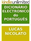Dicion�rio Eletr�nico do Portugu�s (Portuguese Edition)