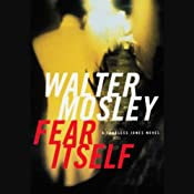 Fear Itself: A Fearless Jones Novel | [Walter Mosley]
