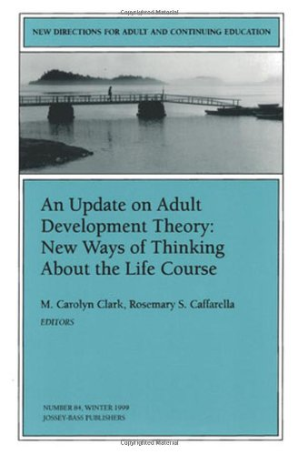 An Update on Adult Development Theory: New Ways of...