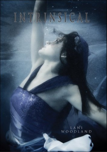Intrinsical (The Yara Silva Trilogy) by Lani Woodland