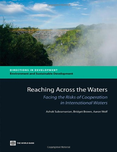 Reaching Across the Waters: Facing the Risks of Cooperation in International Waters (Directions in Development)