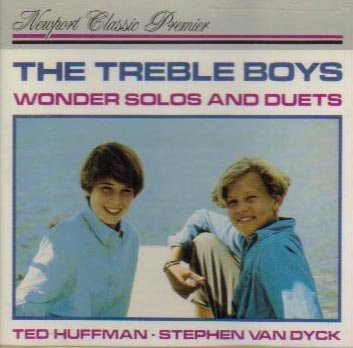 The Treble Boys - Wonder Solos and Duets for Boy Soprano by François Couperin, Gabriel Fauré, Aaron Copland, Ralph Vaughn Williams and Richard Dering