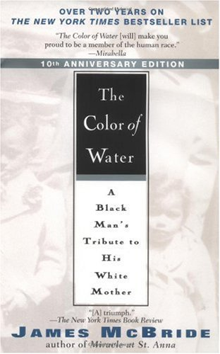 The Color of Water 10th Anniversary Edition - Harvard Book Store