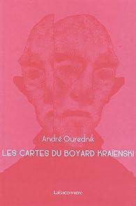 Les cartes du boyard Kraïenski par Andre Ourednik