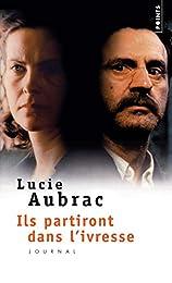 ILS PARTIRONT DANS L'IVRESSE