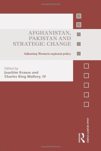 Afghanistan, Pakistan and Strategic Change: Adjusting Western regional policy