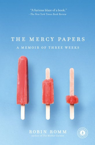 The Mercy Papers: A Memoir of Three Weeks