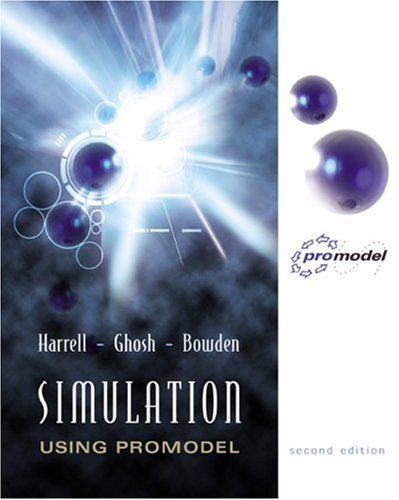 Simulation Using Promodel w/ CD-Rom