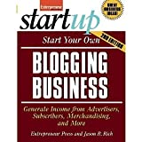 img - for Start Your Own Blogging Business (StartUp Series) [Paperback] [2010] Second Edition Ed. Entrepreneur Press book / textbook / text book