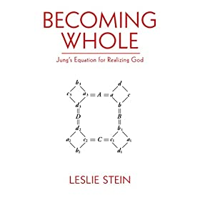 Learn more about the book, Becoming Whole: Jung's Equation for Realizing God