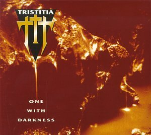 One With Darkne by Tristitia (1996-08-01)
