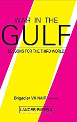 War in the Gulf: Lessons for the Third World (Lancer Paper)