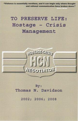 To Preserve Life: Hostage Crisis Management
