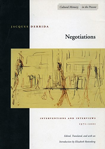Negotiations: Interventions and Interviews, 1971-2001 (Cultural Memory in the Present)