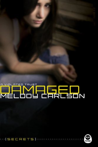 Damaged: A Violated Trust (Secrets)