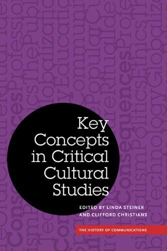 Key Concepts in Critical Cultural Studies (History of Communication)