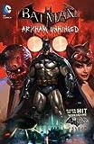 img - for Batman : Arkham Unhinged Vol. 1 (Paperback)--by Derek Fridolfs [2013 Edition] book / textbook / text book