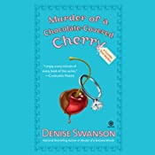 Murder of a Chocolate-Covered Cherry: A Scumble River Mystery | [Denise Swanson]