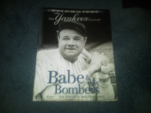 New York Post The Yankees Century Magazine Part 1- Power of the Pinstipes Babe Ruth & The Bombers! at Amazon.com