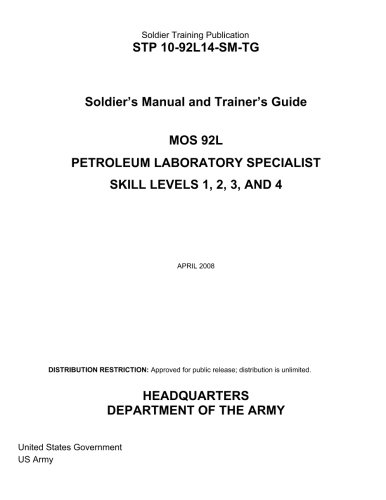 Soldier Training Publication STP 10-92L14-SM-TG Soldier's Manual and Trainer's Guide MOS 92L  Petroleum Laboratory Speci