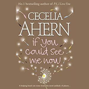 If You Could See Me Now | [Cecelia Ahern]