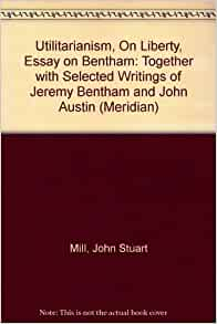 essay writing tips to essay on utilitarianism billy and jenny have a test coming up in their philosophy class essays on utilitarianism if you want to know how to compose a amazing research paper
