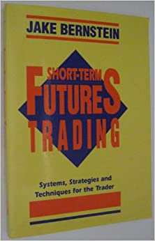 Short-term futures trading systems strategies and techniques for the day-trader pdf