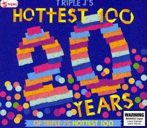 20 Years of Triple J's Hottest 100 - 20 Years of Triple Js Hottest 100