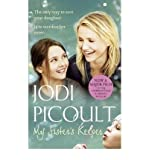 Jodi Picoult (My Sister's Keeper) By Jodi Picoult (Author) Paperback on (May , 2009)