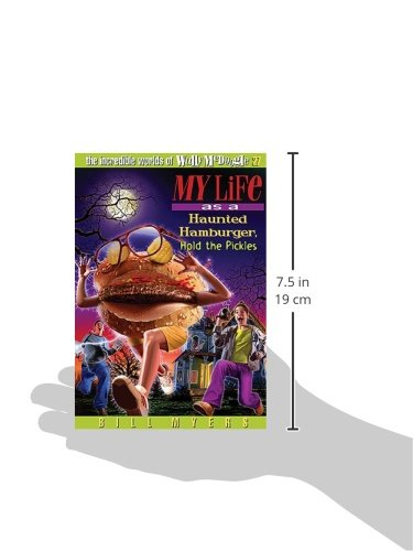 My Life as a Haunted Hamburger, Hold the Pickles (Incredible Worlds of Wally McDoogle (Paperback))