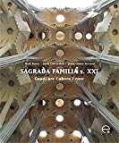 img - for Sagrada Familia S. XXI: Gaudi Ara/Ahora/Now book / textbook / text book